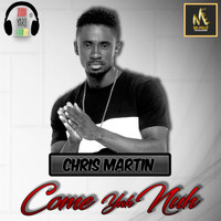 Christopher Martin - Come Yah Nuh