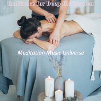 Meditation Music Universe - Ambiance for Deep Meditation
