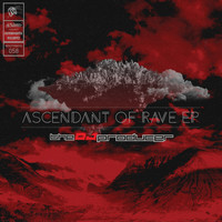 The Dj Producer - Ascendant Of Rave EP