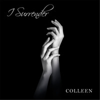 Colleen - I Surrender