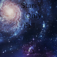 Voice in the Dark - Stars Only Fall