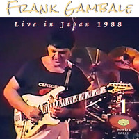 Frank Gambale - Live in Japan 1988, Vol. 1
