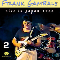 Frank Gambale - Live in Japan 1988, Vol. 2