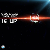 Soultec - Your Time Is Up