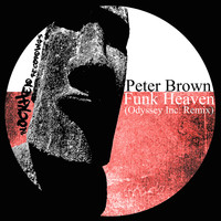 Peter Brown - Funk Heaven (Odyssey Inc. Remix)