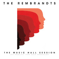 The Rembrandts - The Music Hall Session (Live L.A. 1995)