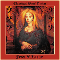 Jess.X.Kirby - Classical Bass Guitar