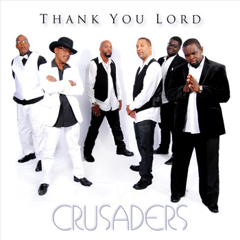 Crusaders - Thank You Lord