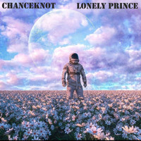 CHANCEKNOT / - Lonely Prince