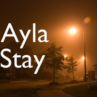 Ayla - Stay (Explicit)