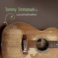 Tommy Emmanuel - Locomotivation (Live)
