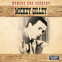 Mickey Gilley - Numero Uno Country