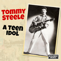 Tommy Steele - A Teen Idol