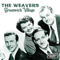 The Weavers - Greenwich Village