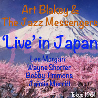 Art Blakey And The Jazz Messengers - Live In Japan