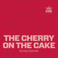 Enrico Donner - The Cherry on the Cake