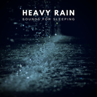 Thunderstorm Global Project - Heavy Rain Sounds for Sleeping