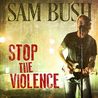Sam Bush - Stop the Violence