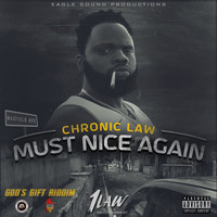 Chronic Law - Must Nice Again (Explicit)