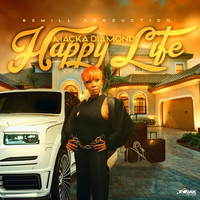 Macka Diamond - Happy Life
