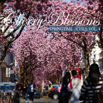 Various Artists - Cherry Blossoms Springtime Chill, Vol. 4