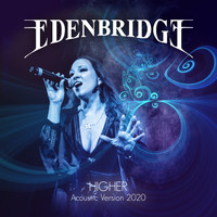 Edenbridge - Higher (Acoustic Version 2020)