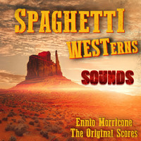 Ennio Morricone - Spaghetti Westerns (The Original Score Sounds]