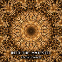 Steve Roach - Into the Majestic