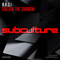 A.R.D.I. - Follow The Shadow