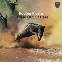 Robbie Rivera - Get Me Out of Here