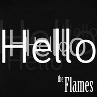 The Flames - Hello (Corona Studio Session)
