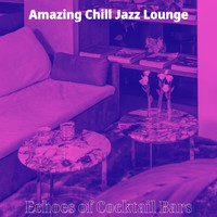 Amazing Chill Jazz Lounge - Echoes of Cocktail Bars