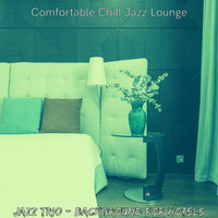 Comfortable Chill Jazz Lounge - Jazz Trio - Background for Hotels