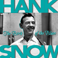 Hank Snow - The Birth of the Blues