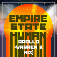 Empire State Human - Apollo (Warren K Mix)