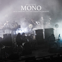 mono - Beyond the Past - Live in London with the Platinum Anniversary Orchestra