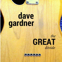 Dave Gardner - The Great Divide