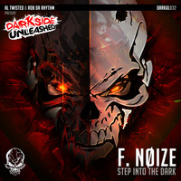 F. Noize - Step In To The Dark EP (Explicit)