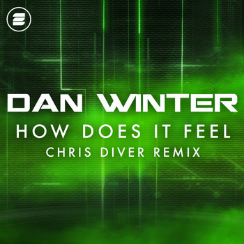 Dan Winter - How Does It Feel (Chris Diver Remix)