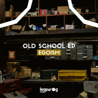 Egoism - Old School EP