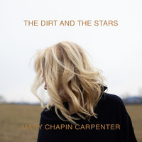 Mary Chapin Carpenter - The Dirt And The Stars (Bonus Tracks)