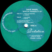 Dave Angel - Seas Of Tranquility EP