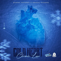 Chronic Law - Cold Heart (Explicit)