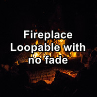 Nature Sounds - Fireplace Loopable with no fade