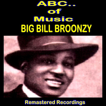 Big Bill Broonzy - Big Bill Broonzy