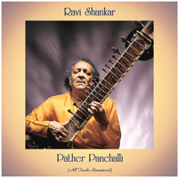 Ravi Shankar - Pather Panchalli (All Tracks Remastered)