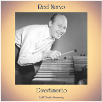 Red Norvo - Divertimento (All Tracks Remastered)