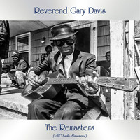Reverend Gary Davis - The Remasters (All Tracks Remastered)