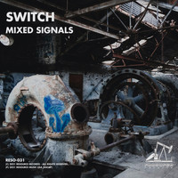 Switch - Mixed Signals