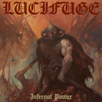 LuciFuge - Infernal Power (Explicit)